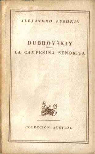 dubrovskiy, la campesina señorita - pushkin - espasa-calpe