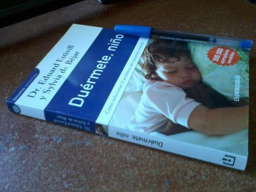 duérmete niño - dr. estivill - s. béjar - excelente estado