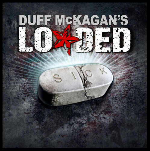 duff mckagan's - loaded sick