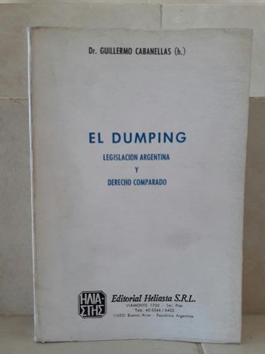 dumping derecho argentino y comparado. cabanellas (h)