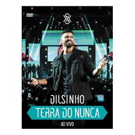 Dvd  Dilsinho - Terra Do Nunca (ao Vivo)
