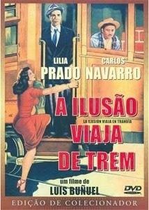 dvd - a ilusão viaja de trem - de luis bunuel - ed. colecion