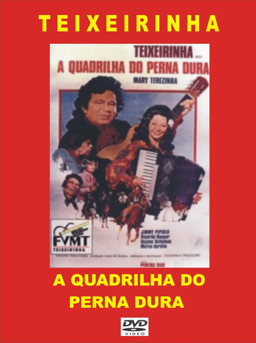 dvd - a quadrilha do perna dura - teixeirinha - 1976