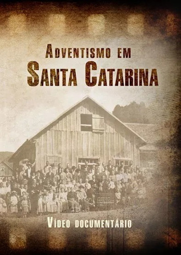 dvd: adventismo em santa catarina - centro white
