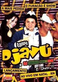 DJ E DJAVU PORTUGAL BANDA CD BAIXAR 2014 JUNINHO
