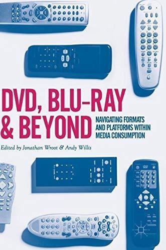 dvd, blu-ray and beyond : jonathan wroot
