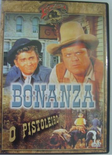dvd bonanza - o pistoleiro ( usado) original
