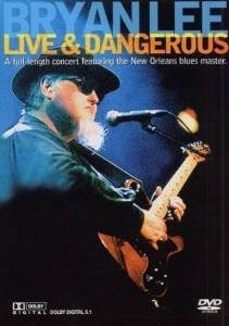 dvd bryan lee: live and dangerous