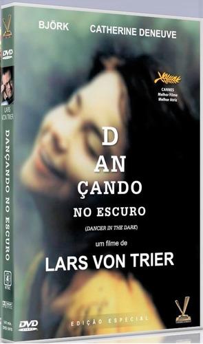 dvd dançando no escuro, de lars von trier, deneuve bjork +