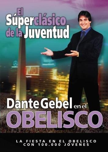 dvd dante gebel en el obelisco, el super clasico juventud