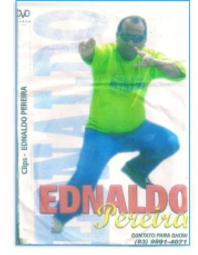 dvd do cantor ednaldo pereira