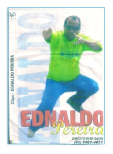 dvd do cantor ednaldo pereira