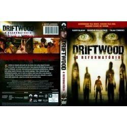 dvd driftwood - o reformatório