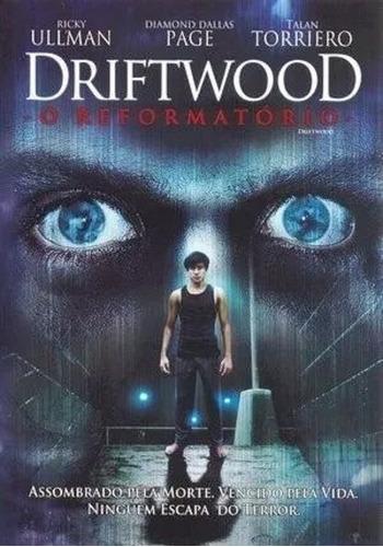 dvd - driftwood - o reformatório - original novo e lacrado