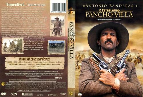 dvd e estrelando pancho villa antonio bandeiras novo lacrado