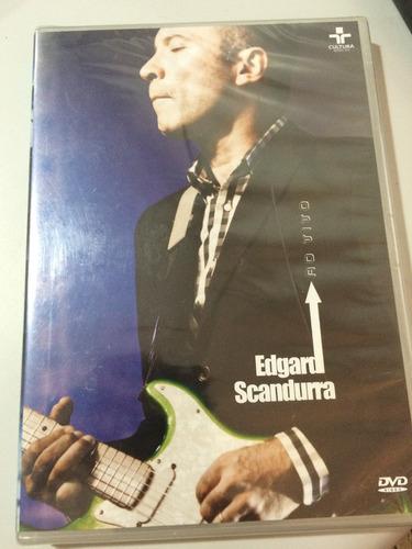 dvd edgard scandurra ao vivo/lacre de fábrica, original,novo