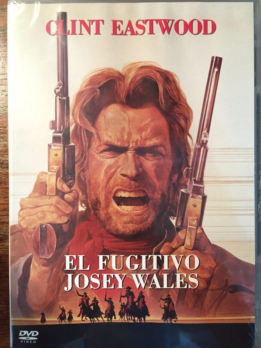 el fugitivo josey wales