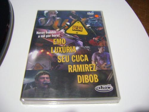 dvd emo luxuria seu cuca ramirez dibob novas bandas