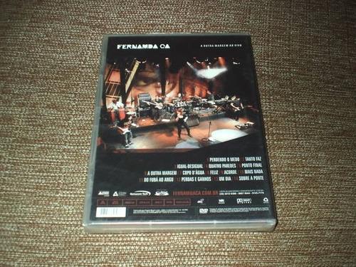 dvd fernamda ca a outra margem ao vivo