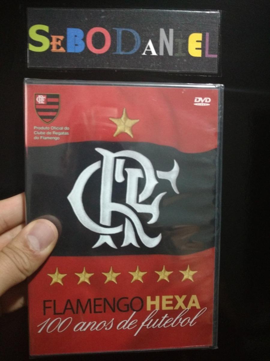 dvd flamengo hexa 100 anos de futebol para