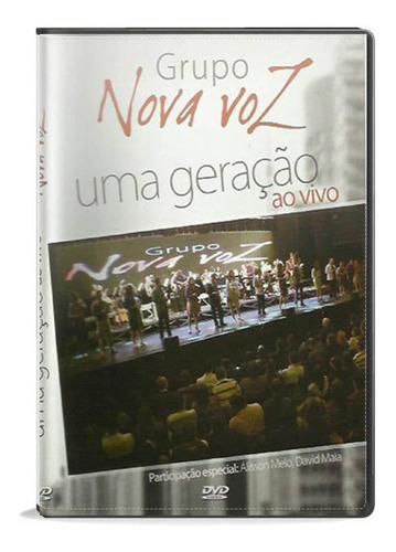 dvd grupo nova voz uma geração ao vivo gravadora novo tempo