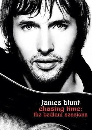 dvd  james blunt  chasing time: the bedlam sessions