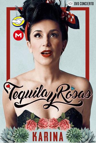 dvd karina - tequila y rosas (digital)