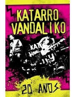 dvd katarro vandaliko - 20 años (2013)