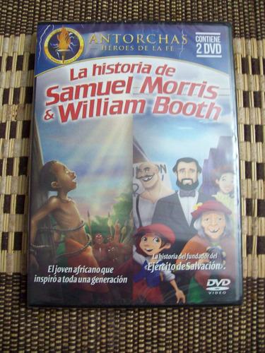 dvd la historia de samuel morris y william booth
