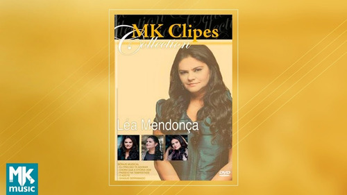 dvd lea mendonça mk clipes collection. gospel novo.
