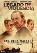 dvd legado de violencia -  imperdível !!