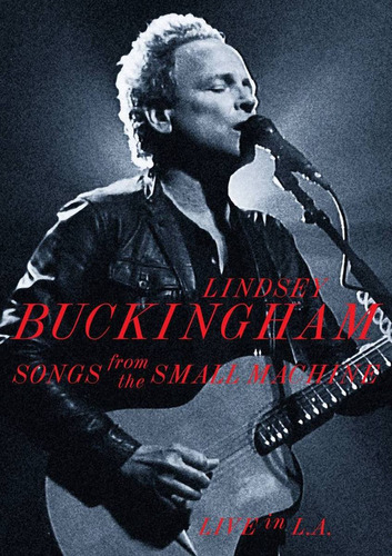dvd lindsey buckingham songs from the small machine