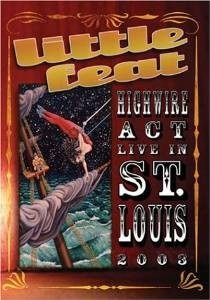 dvd little feat - high wire act live in st. louis 2003