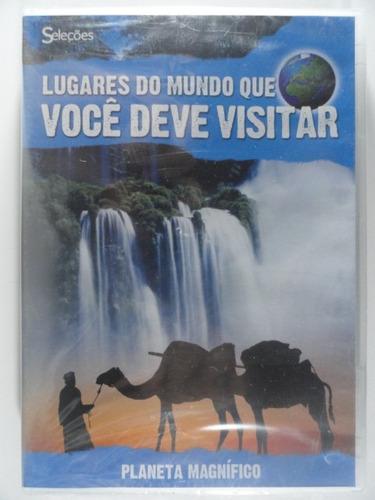 dvd - lugares que você deve visitar - planeta magnífico