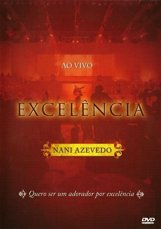 dvd nani azevedo excelencia ao vivo