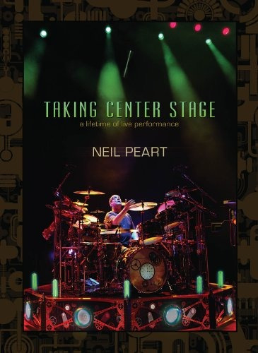dvd : neil peart - taking center stage: lifetime of live...