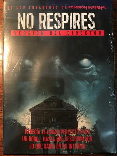 dvd no respires / don´t breathe / version del director