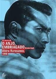 dvd o anjo embriagado akira kurosawa 1948