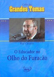dvd o educador no olho do furacão - pedagogia