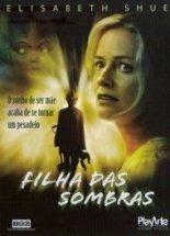 dvd original do filme filha das sombras