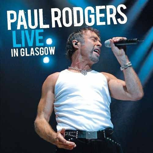 dvd original paul rodgers live in glasgow