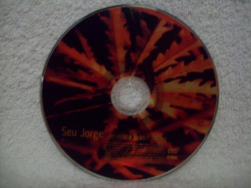 dvd original seu jorge- américa brasil, o dvd