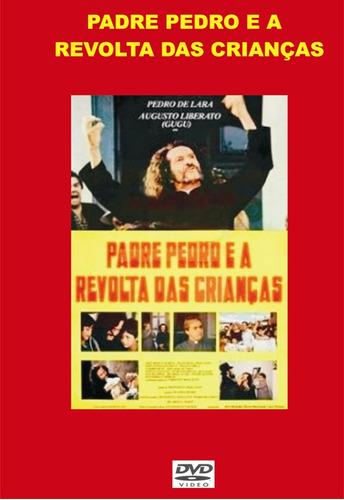 dvd - padre pedro e a revolta das crianças - 1984