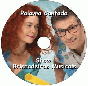 - CANTADA 3D BRINCADEIRAS SHOW PALAVRA MUSICAIS BAIXAR