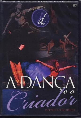 dvd profetas da dança - a dança e o criador - barato
