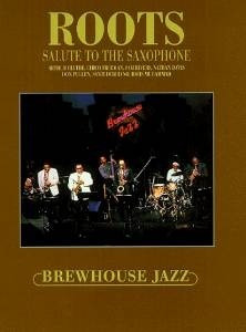 dvd roots - salute to the saxophone