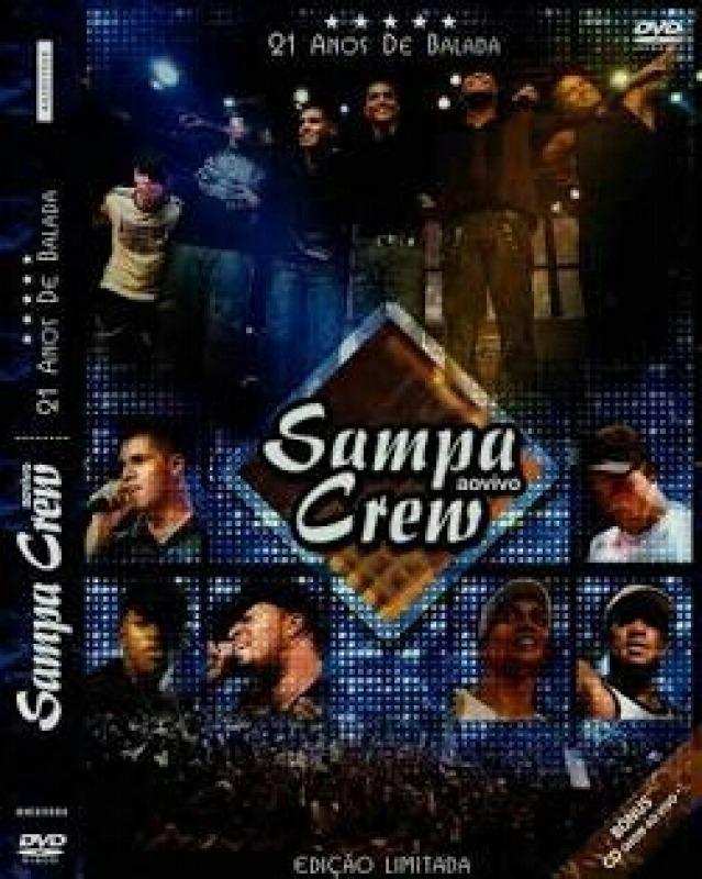 dvd sampa crew 21 anos de balada