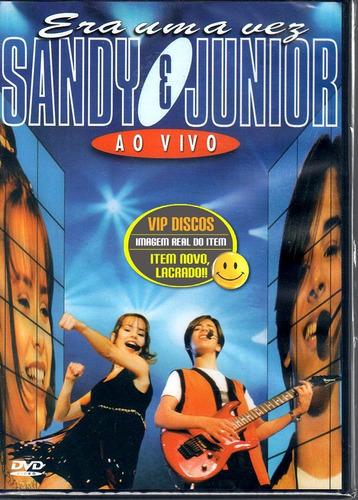dvd sandy e junior era uma vez ao vivo - novo lacrado!!
