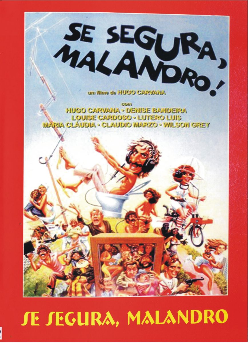 Resultado de imagem para Se Segura, Malandro! - 1978, Hugo Carvana (Filme Completo)
