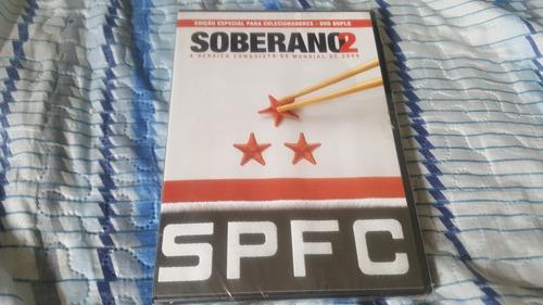dvd soberano 2 ( são paulo futebol clube ) novo lacrado
